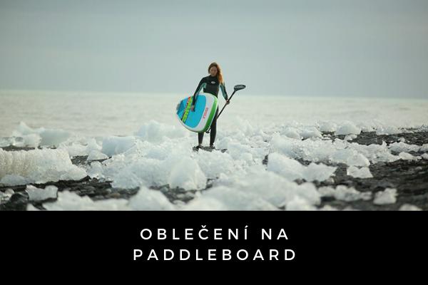 Oblečení na paddleboard