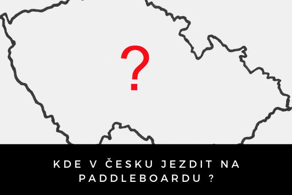 Kde jezdit na paddleboardu ?