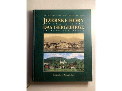 Jizerské hory včera a dnes, druhá kniha