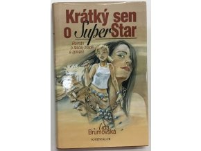 Krátký sen o SuperStar