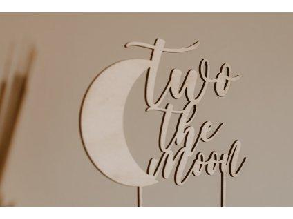 Dortový zápich - Two the moon