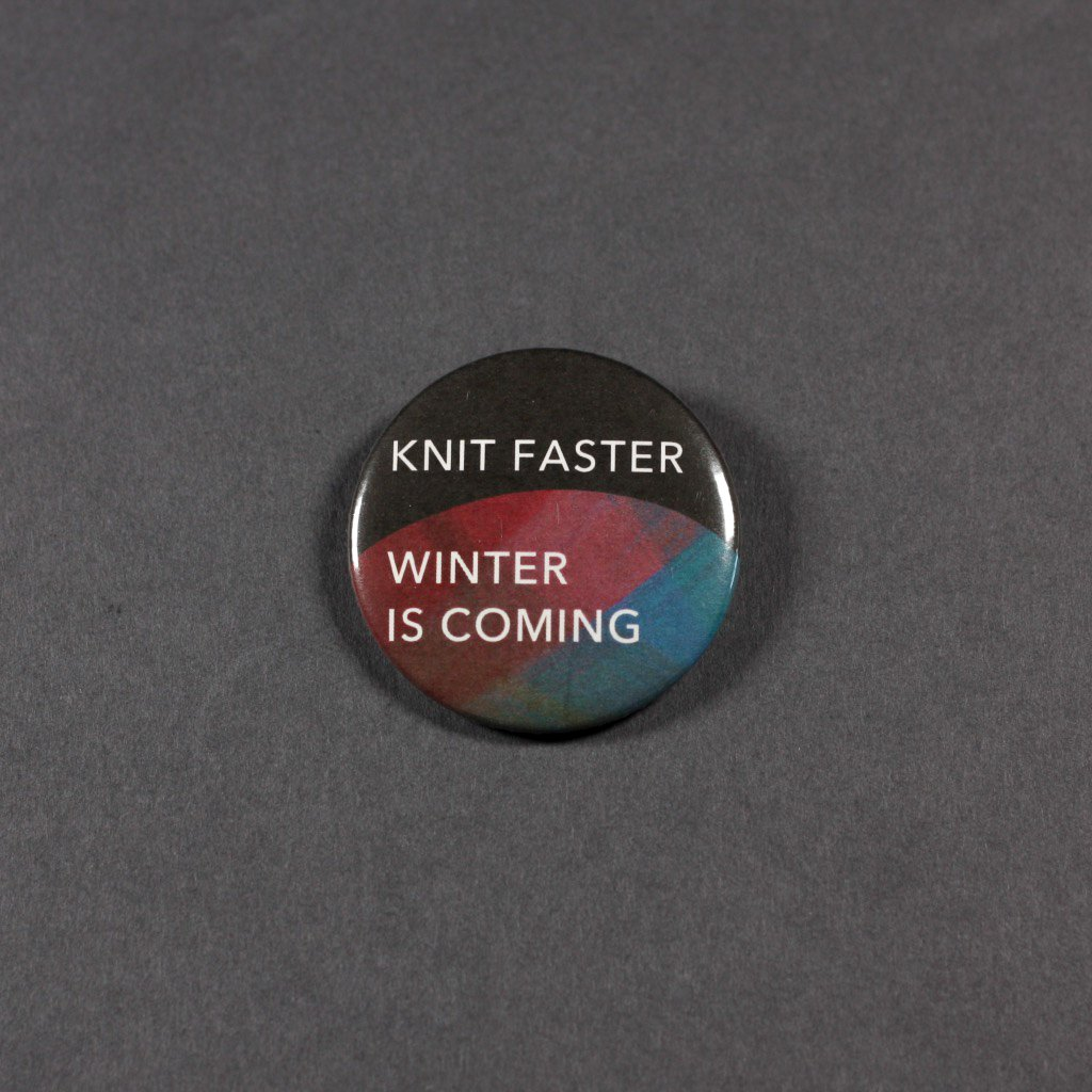 Knit faster winter is coming