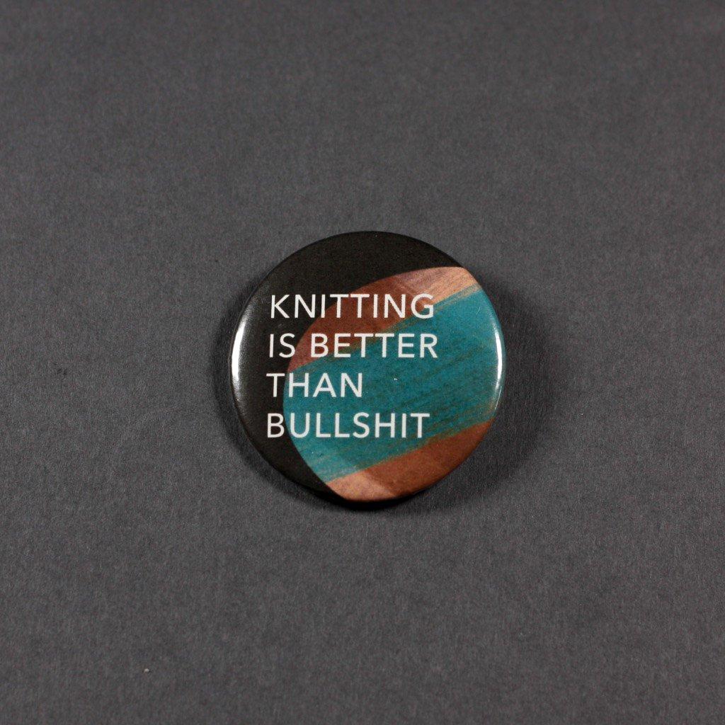 Knitting is better than bullshit