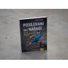 Kniha POSILOVÁNÍ BEZ NÁŘADÍ - Přes 100 velice účinných cviků bez nářadí od Ingo Froböse