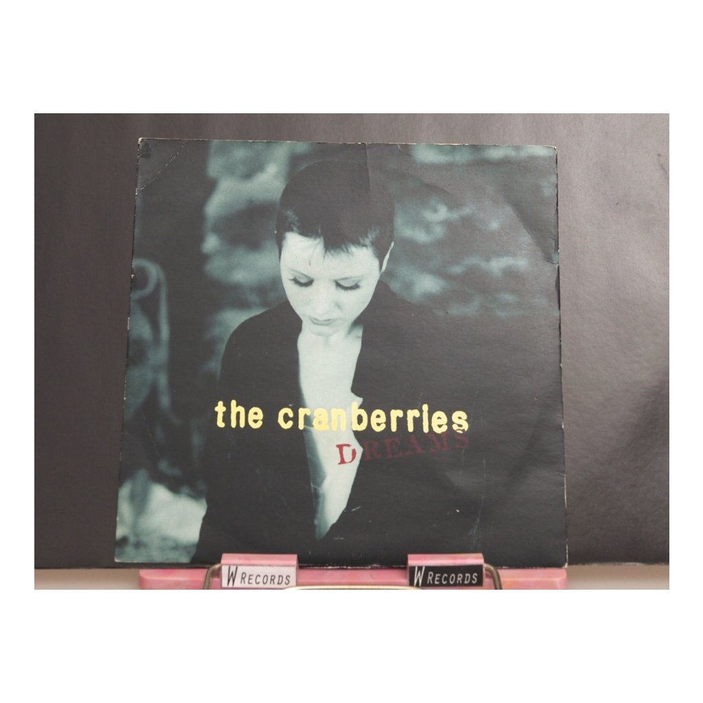 Cranberries, The – Dreams