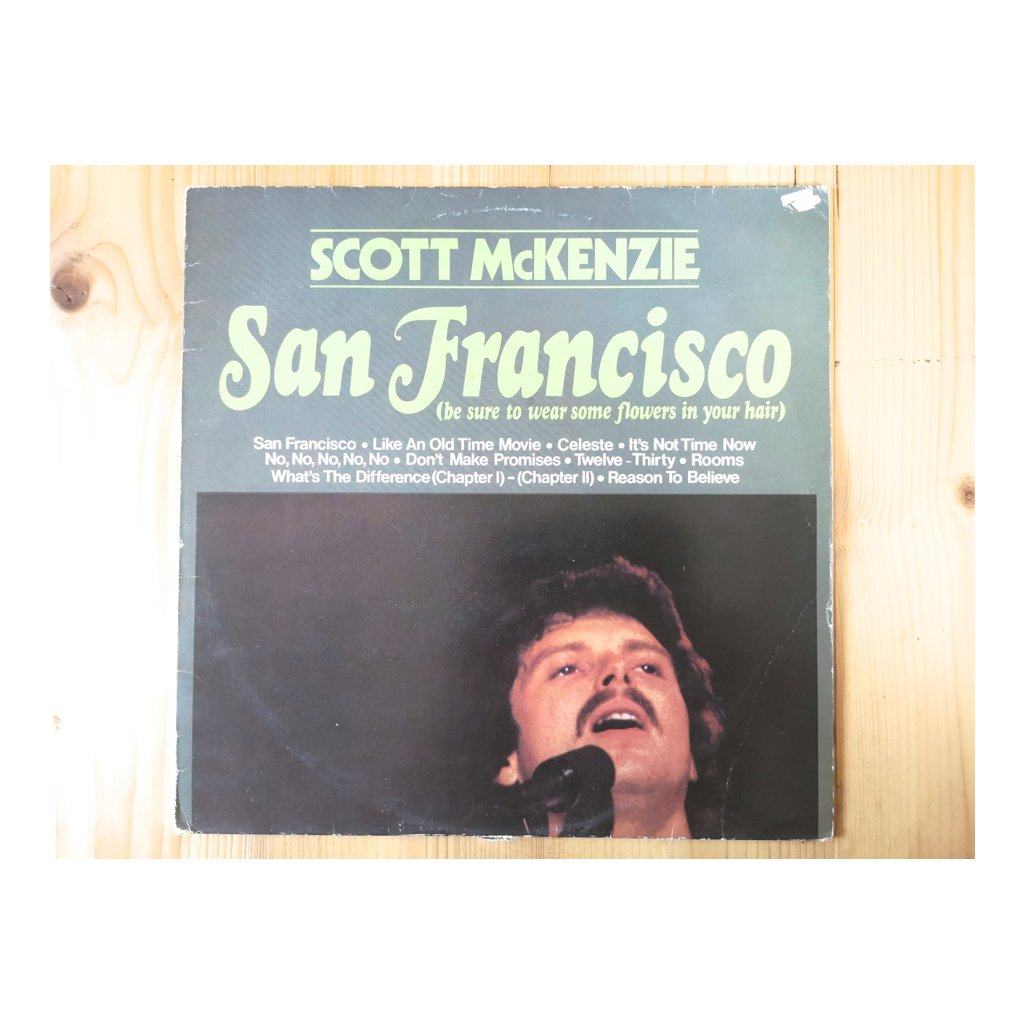 Scott McKenzie – San Francisco (Be Sure To Wear Some Flowers In Your Hair)