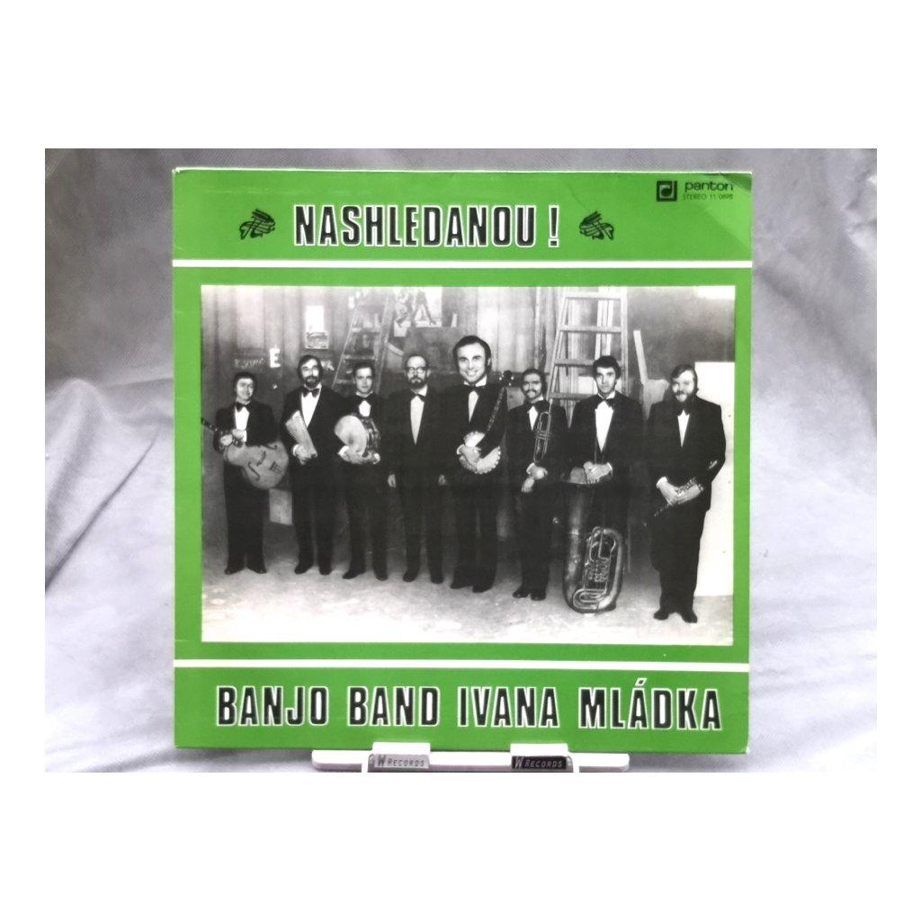Banjo Band Ivana Mládka - Nashledanou!