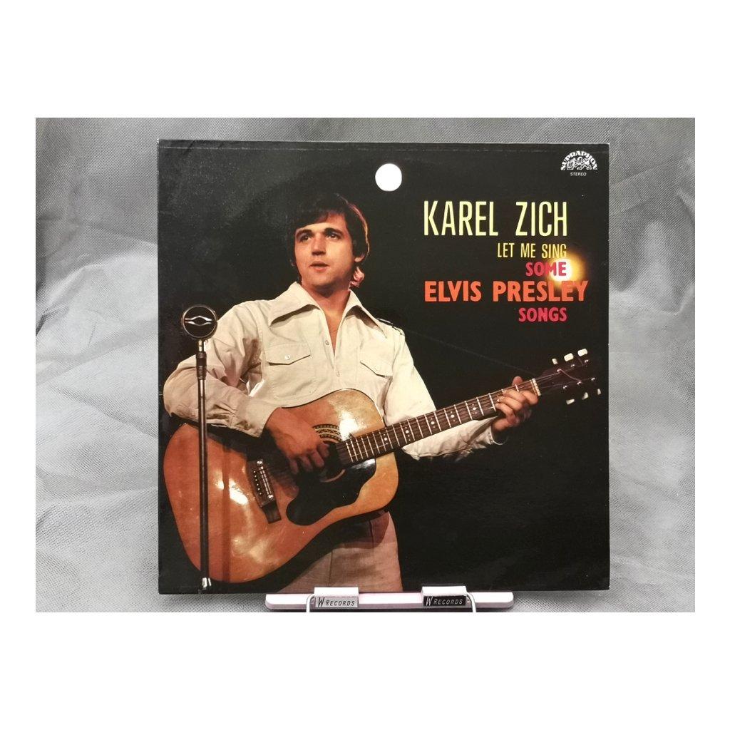 Karel Zich – Let Me Sing Some Elvis Presley Songs LP
