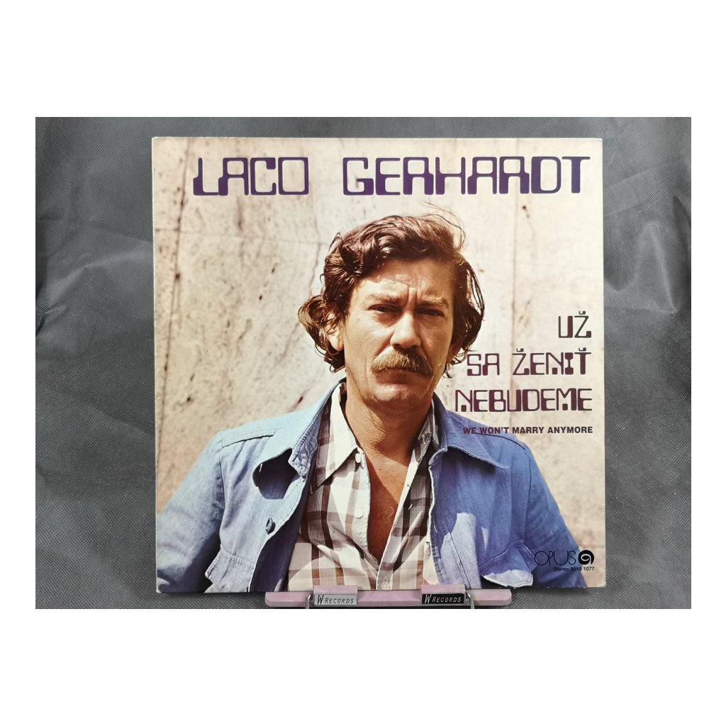 Ladislav Gerhardt – Už Sa Ženiť Nebudeme - We Won't Marry Anymore