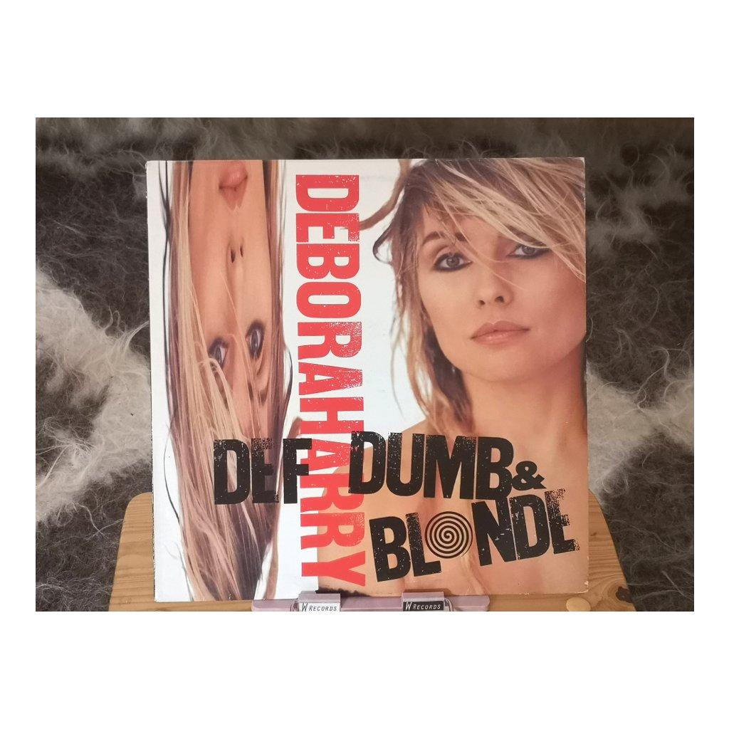 Deborah Harry – Def, Dumb & Blonde LP