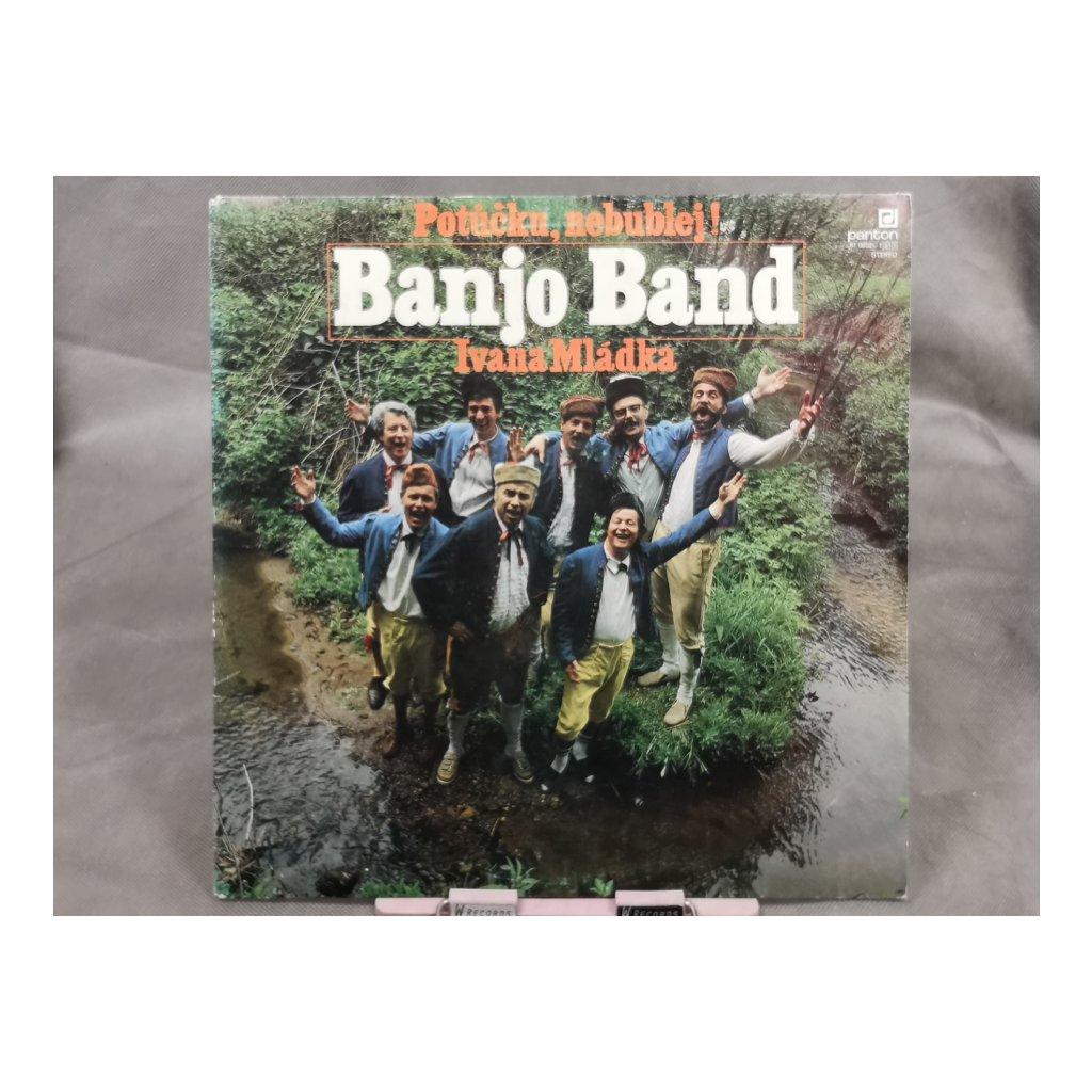 Banjo Band Ivana Mládka – Potůčku, Nebublej!