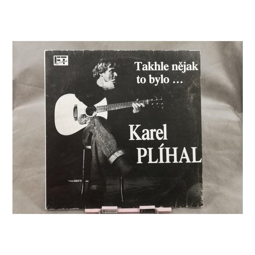 Karel Plíhal – Takhle Nějak To Bylo ...