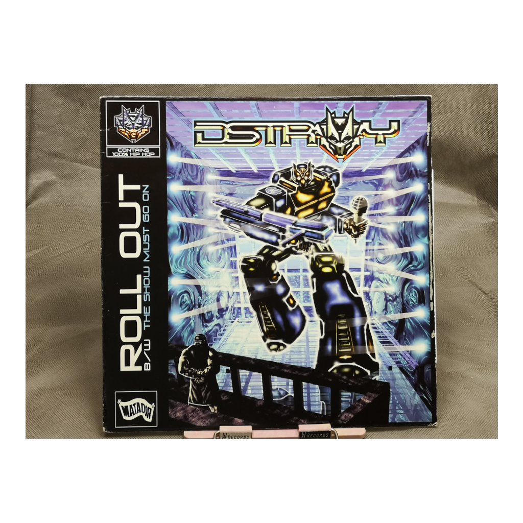 """D-Stroy – Roll Out / The Show Must Go On 12"""""""