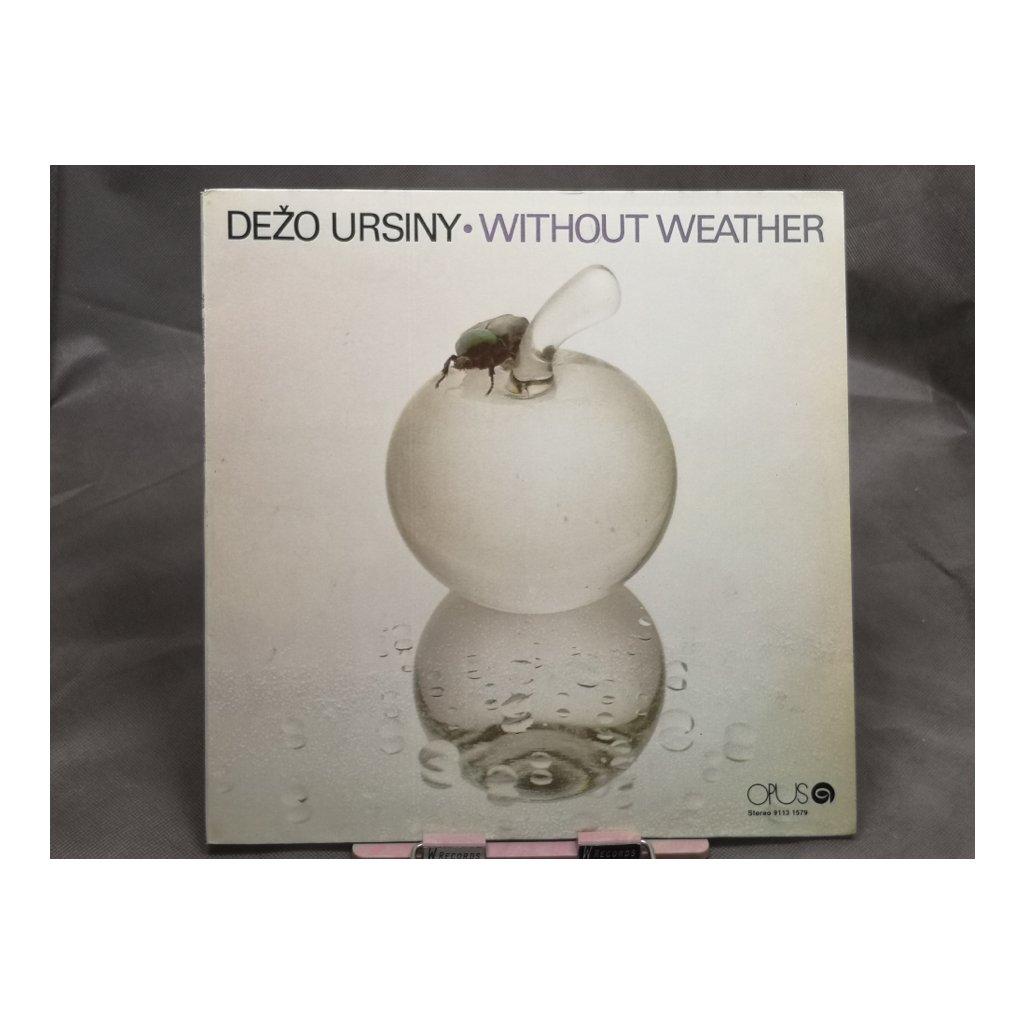 Dežo Ursiny & Provisorium – Without Weather