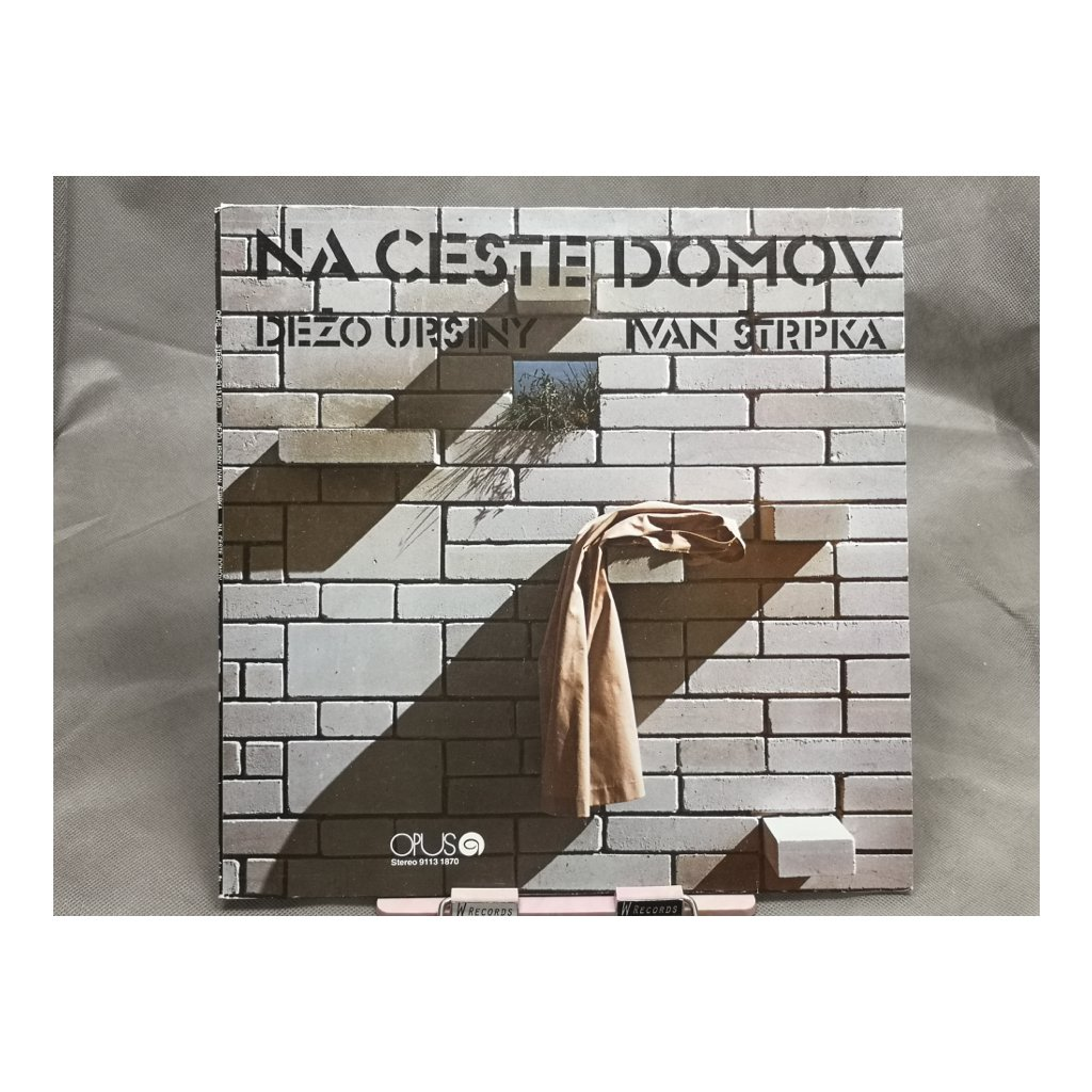 Dežo Ursiny - Ivan Štrpka – Na Ceste Domov