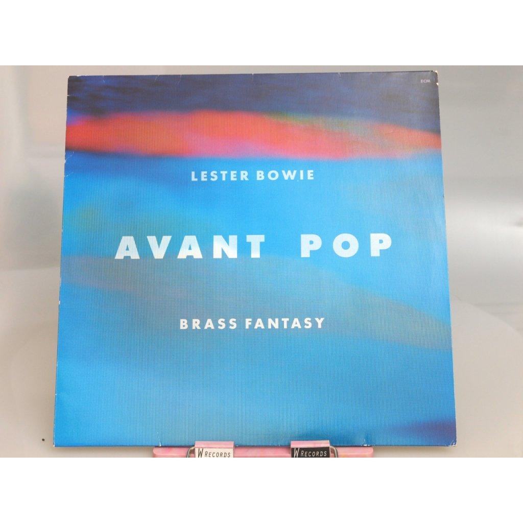 Lester Bowie Brass Fantasy – Avant Pop