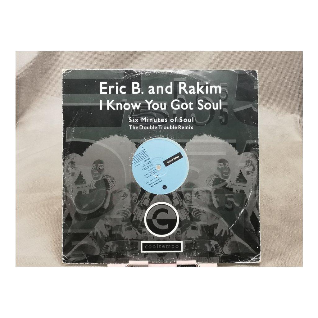 Eric B. & Rakim – I Know You Got Soul