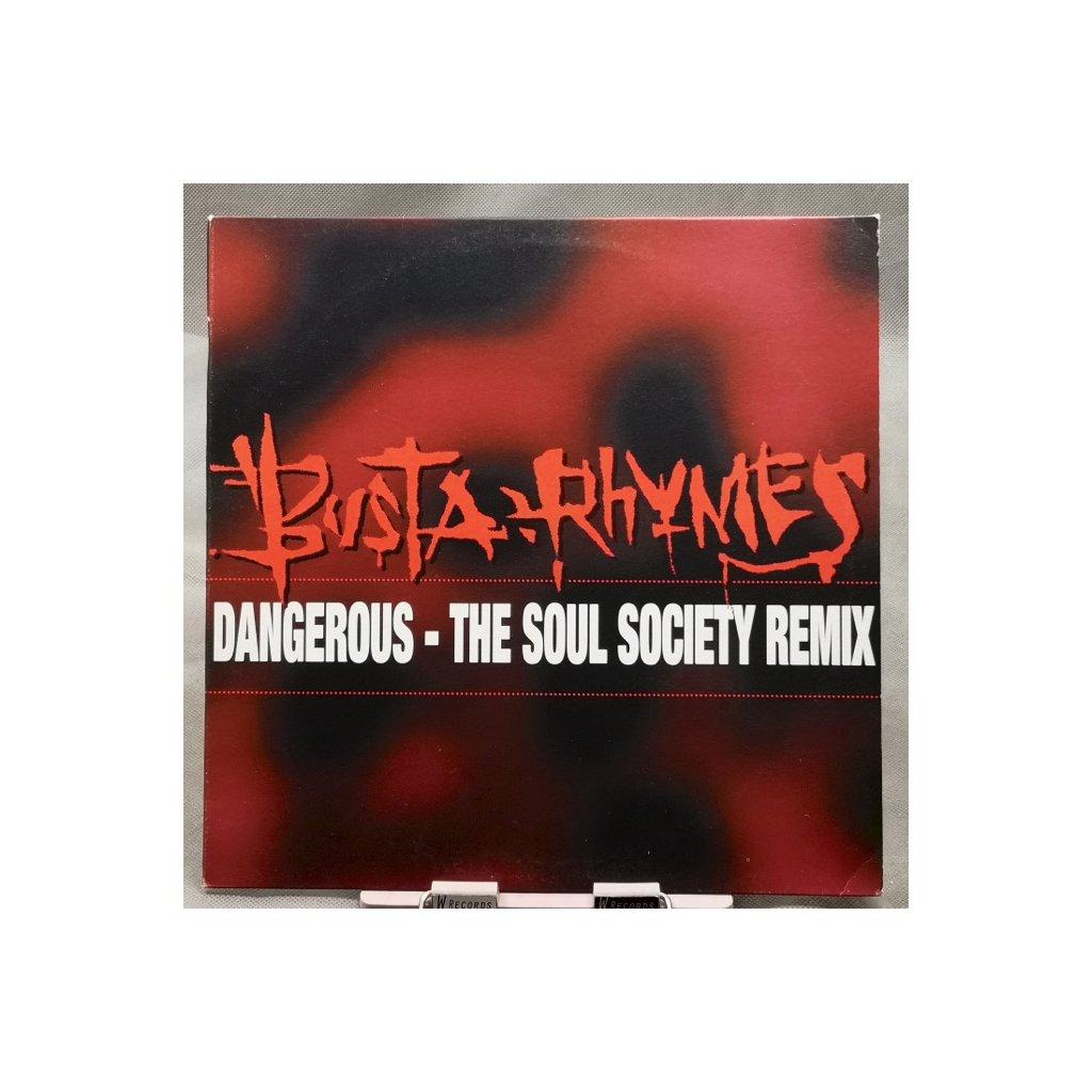 "Busta Rhymes – Dangerous - The Soul Society Remix 12"""