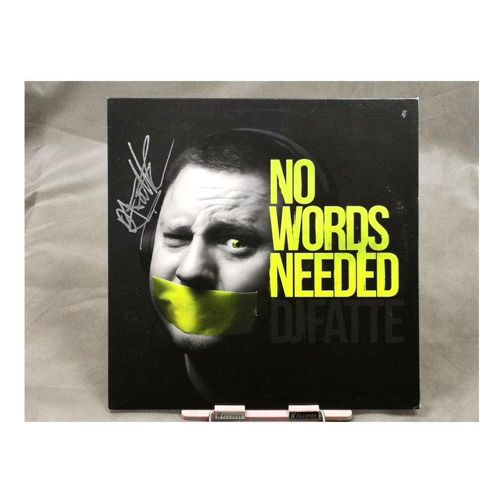 DJ Fatte – No Words Needed + podpis