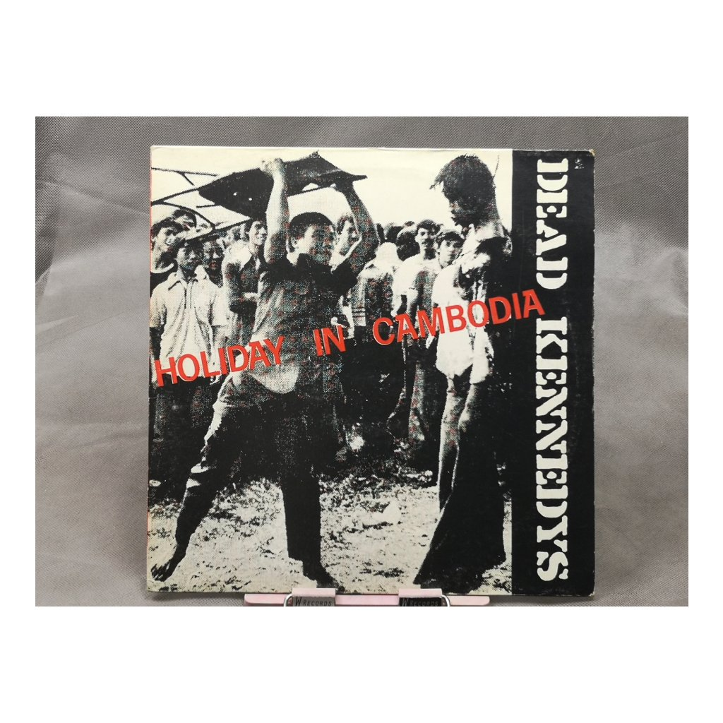 Dead Kennedys – Holiday In Cambodia