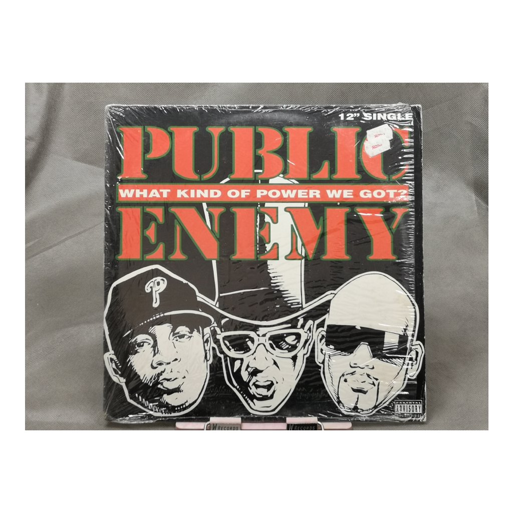 Public Enemy ‎– What Kind Of Power We Got?