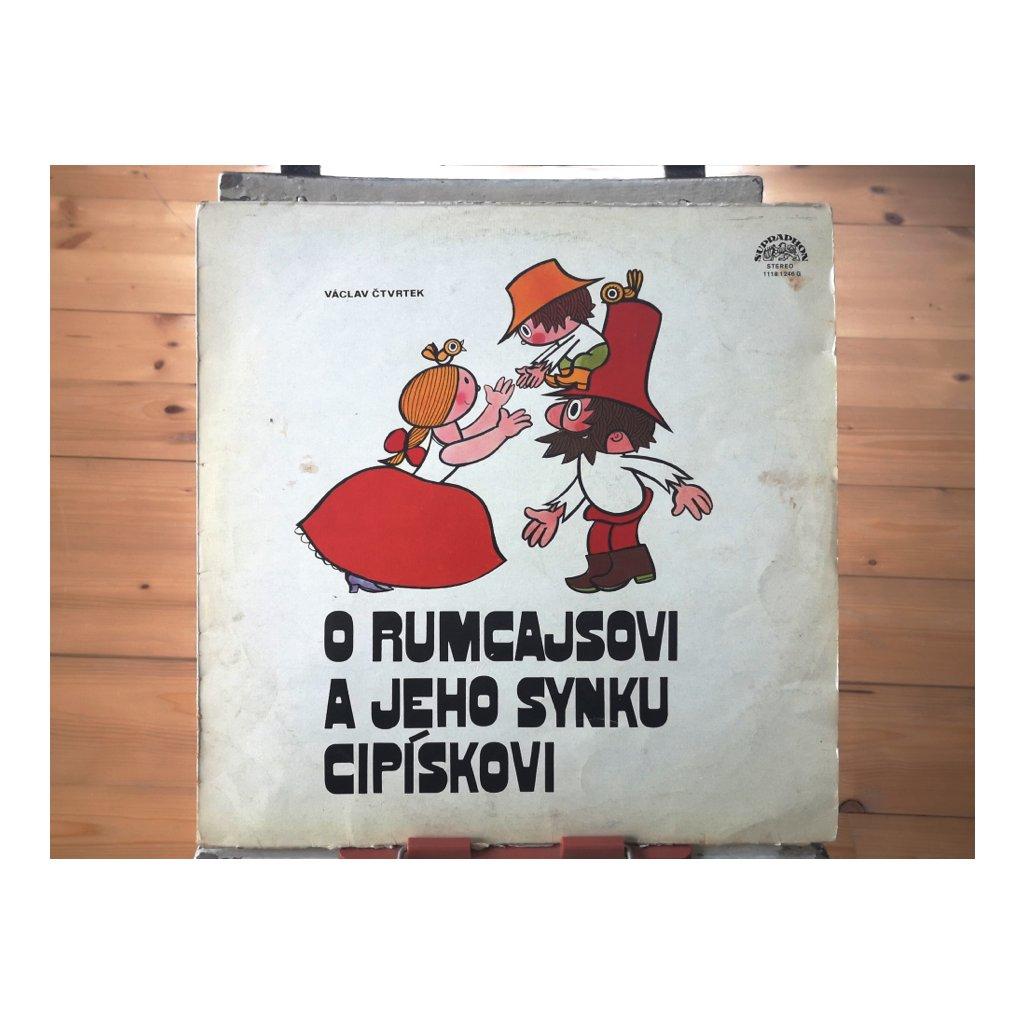 Václav Čtvrtek – O Rumcajsovi A Jeho Synku Cipískovi