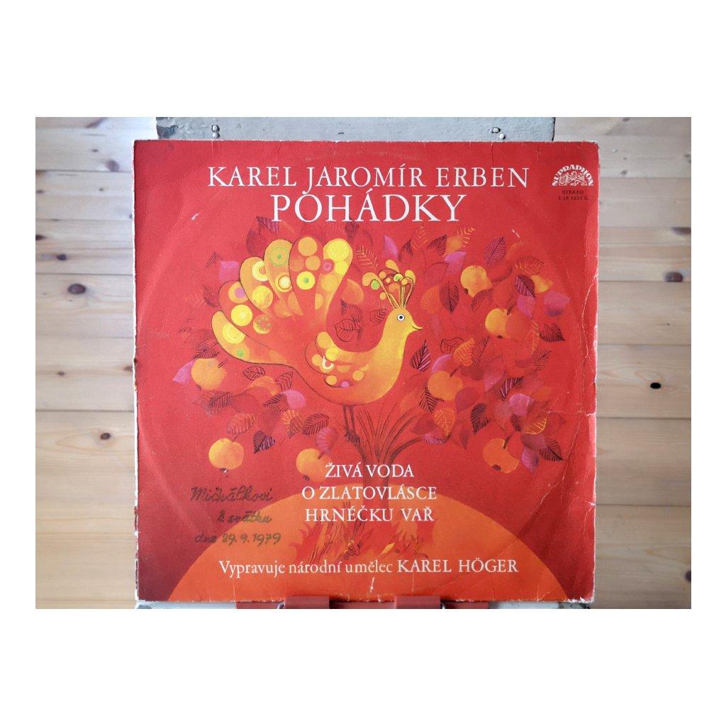 Karel Jaromír Erben, Karel Höger – Pohádky (Živá Voda / O Zlatovlásce / Hrnéčku Vař)