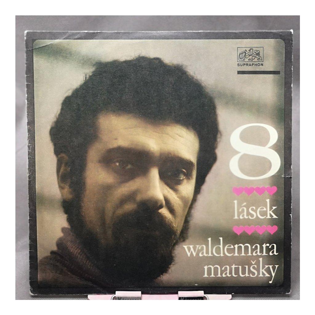 Waldemar Matuška – Osm Lásek Waldemara Matušky LP