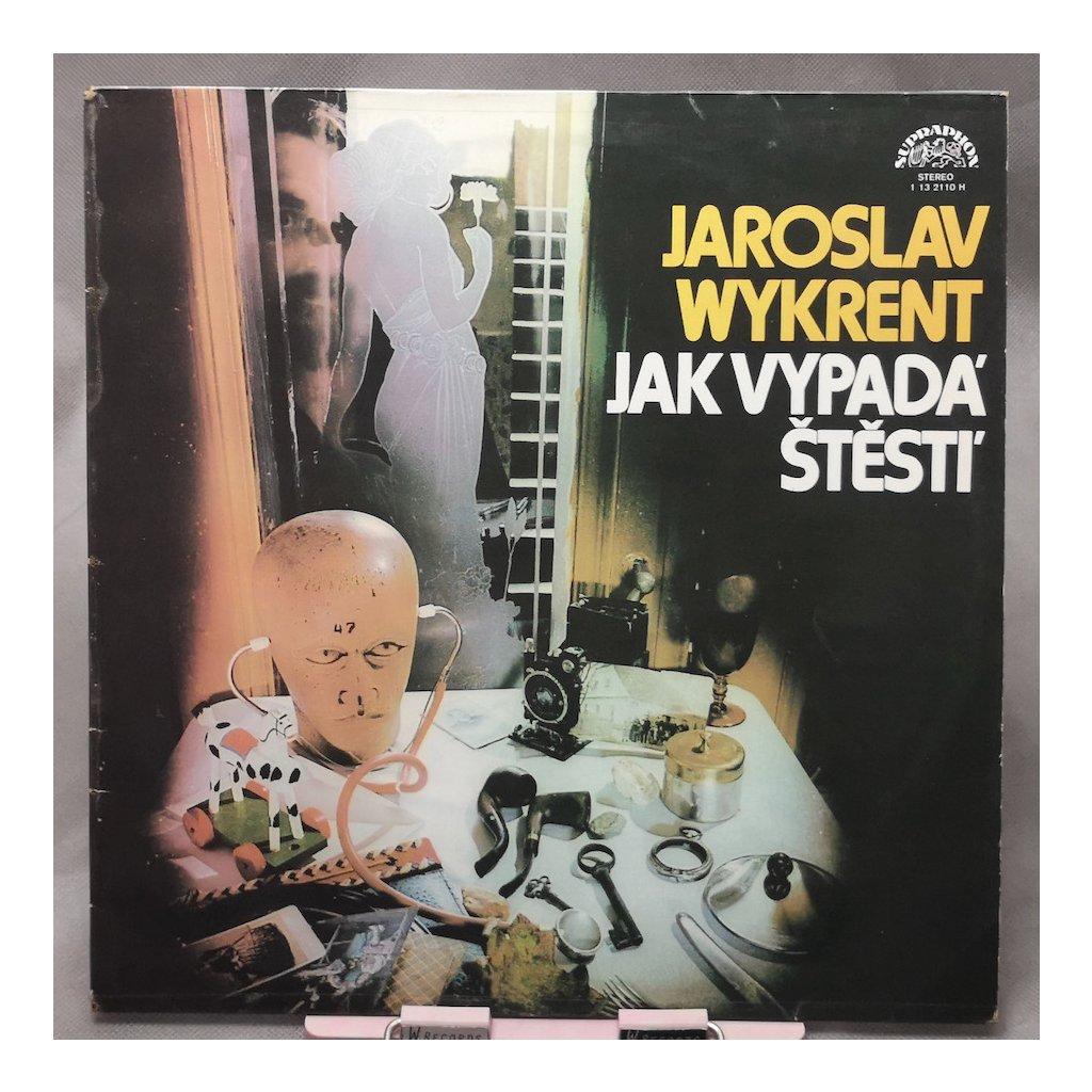 Jaroslav Wykrent – Jak Vypadá Štěstí LP