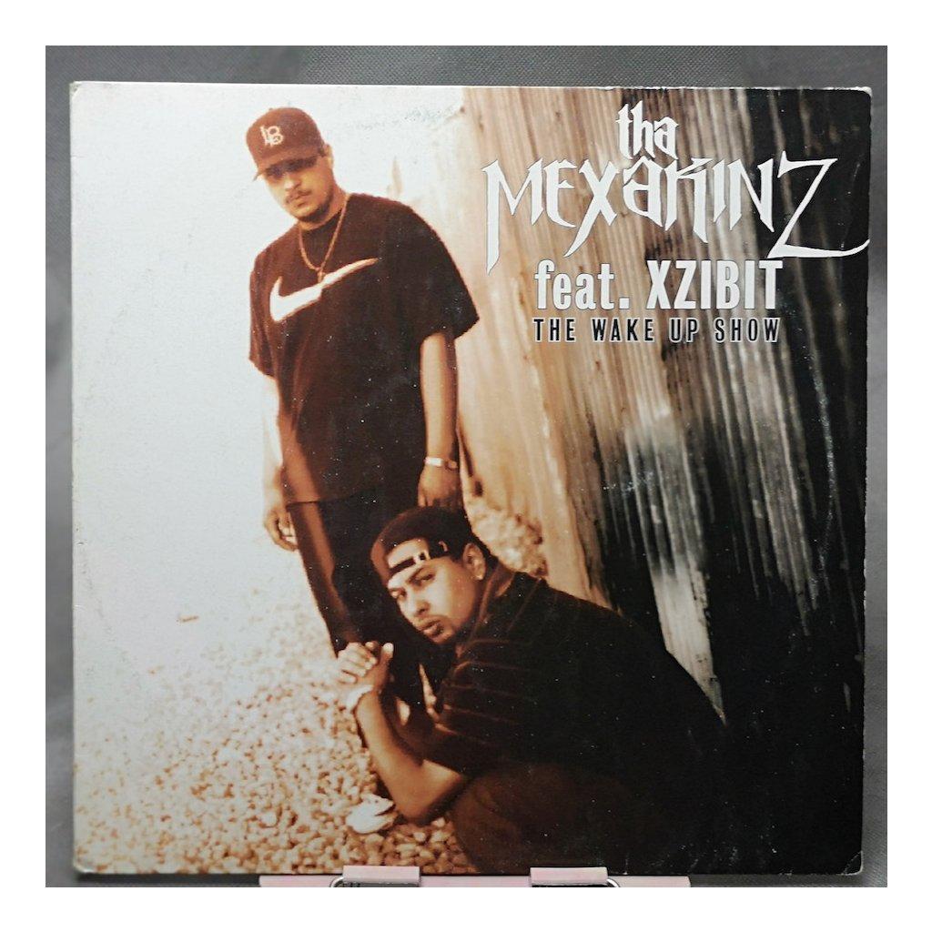 "Tha Mexakinz Feat. Xzibit – The Wake Up Show 12"""