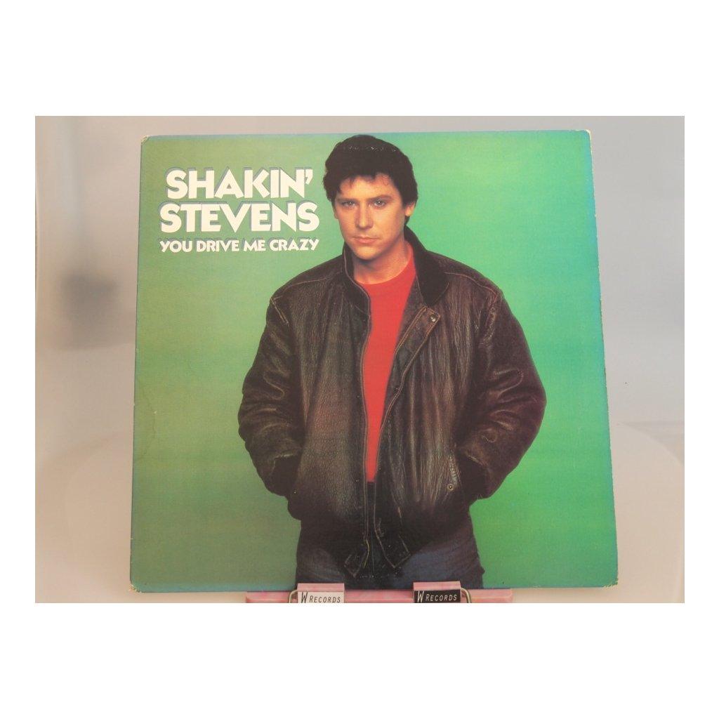 Shakin' Stevens – You Drive Me Crazy LP