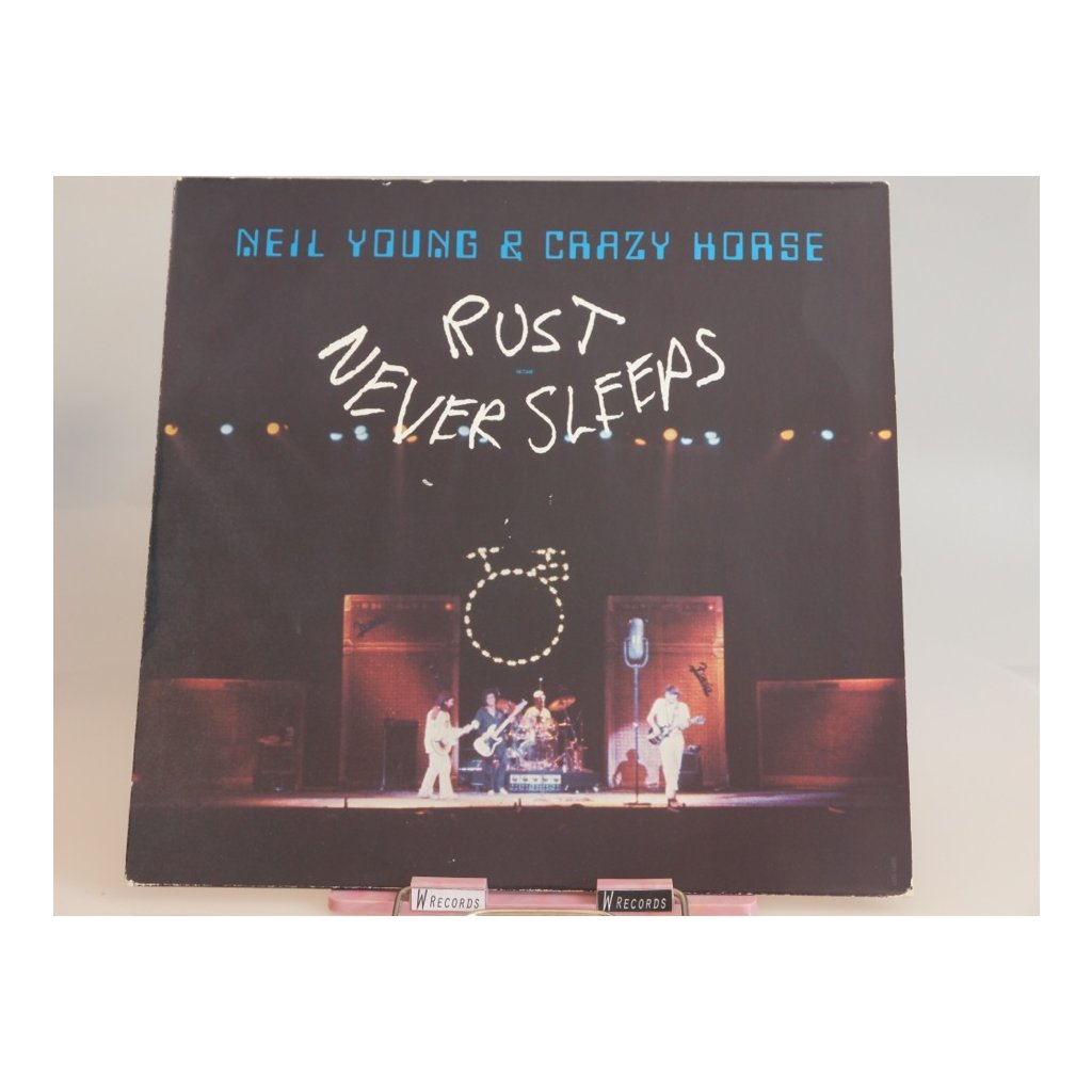 Neil Young & Crazy Horse – Rust Never Sleeps