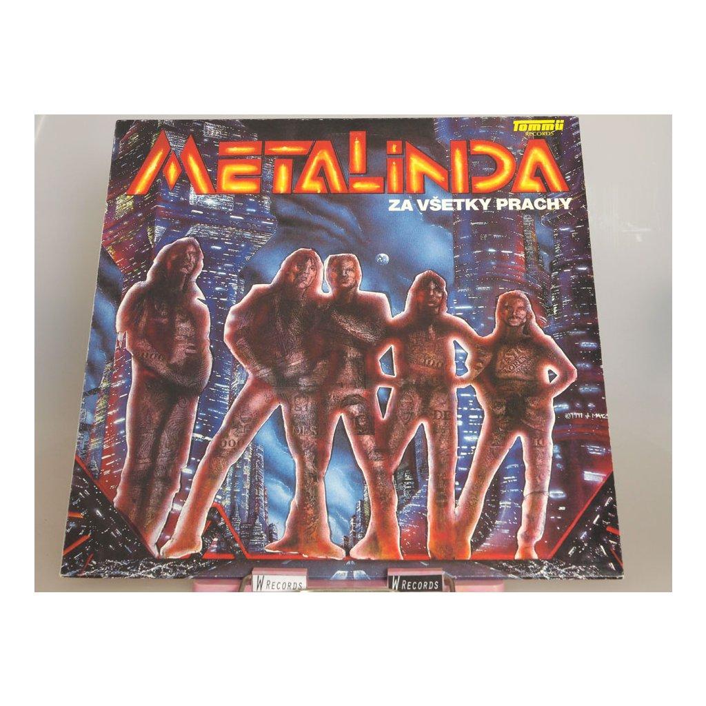 Metalinda - Za všetky prachy