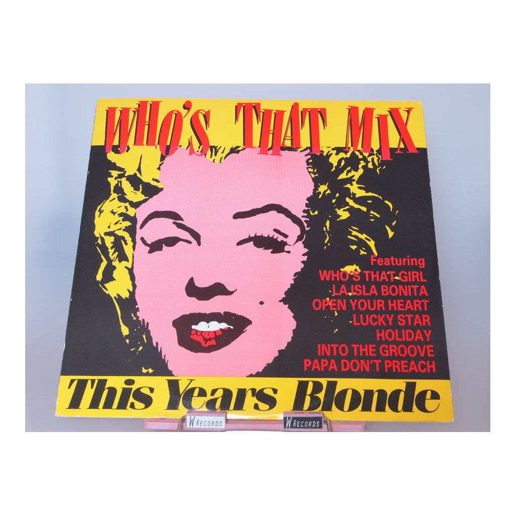 This Year's Blonde (Madonna) – Who's That Mix