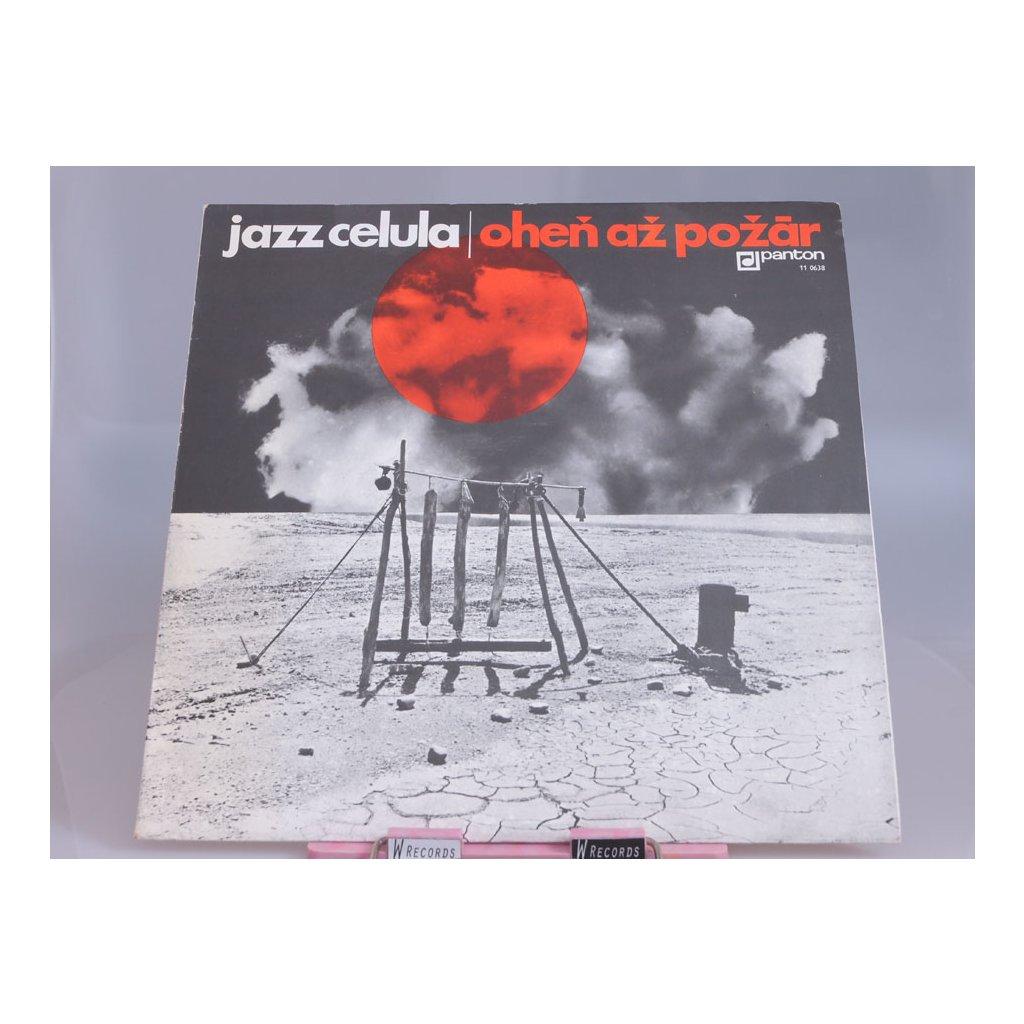 Jazz Celula – Oheň Až Požár