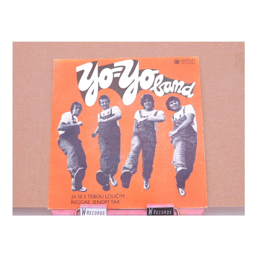 Yo Yo Band – Já Se S Tebou Loučím / Reggae Jenom Tak