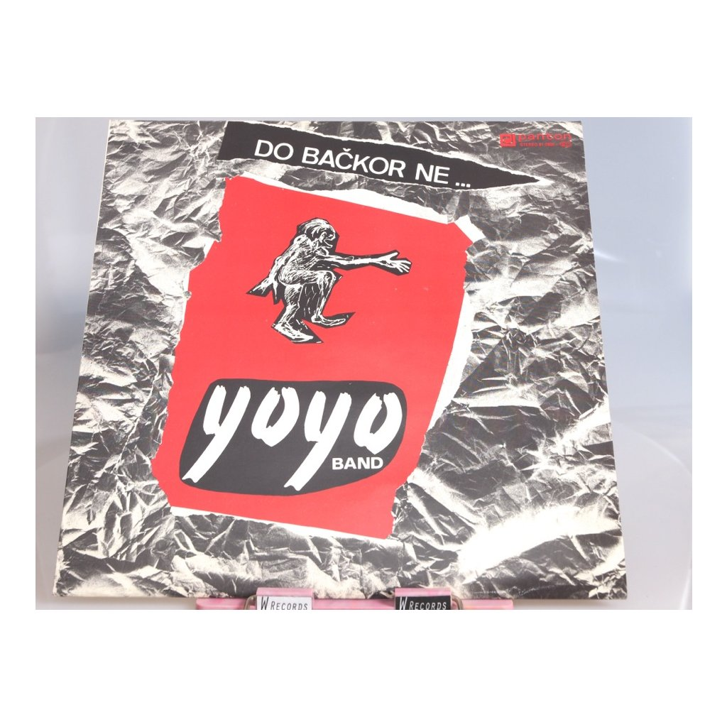 Yo Yo Band – Do Bačkor Ne ...