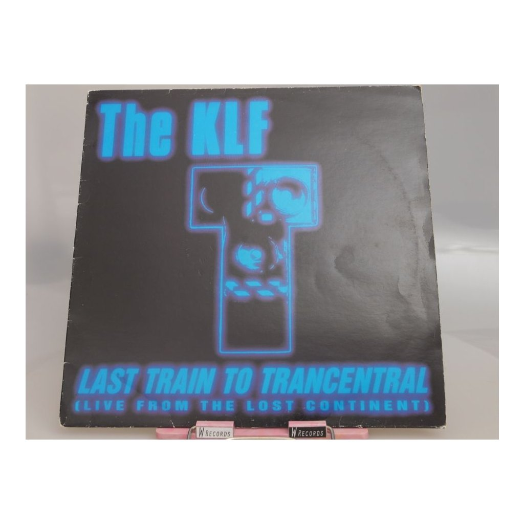 KLF, The ‎– Last Train To Trancentral (Live From The Lost Continent)