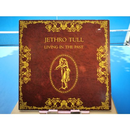Jethro Tull ‎– Living In The Past
