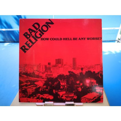Bad Religion – How Could Hell Be Any Worse? LP