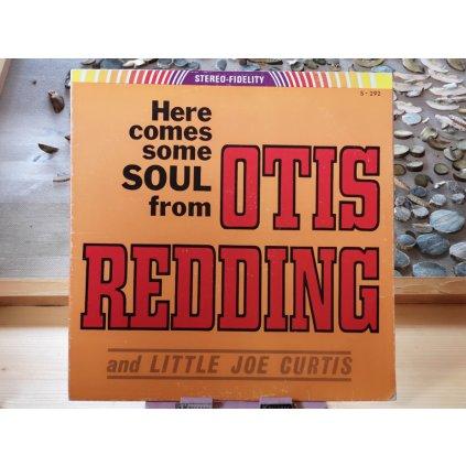 Otis Redding And Little Joe Curtis – Here Comes Some Soul From Otis Redding And Little Joe Curtis LP