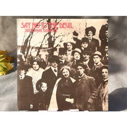 Svatopluk Karásek – Say No To The Devil LP