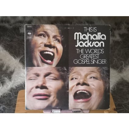 Mahalia Jackson ‎– This Is The Worlds Greatest Gospel Singer