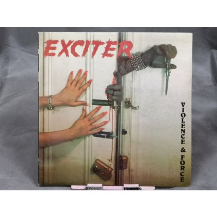 Exciter ‎– Violence & Force