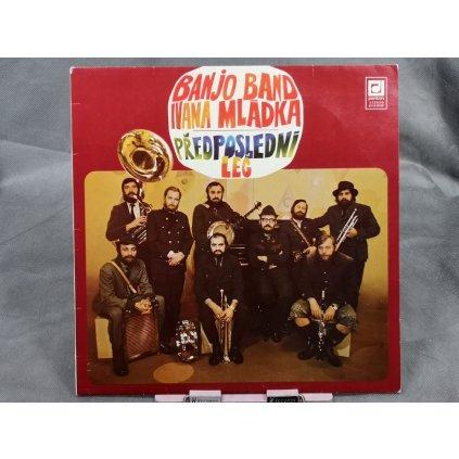 Banjo Band Ivana Mládka – Předposlední Leč LP