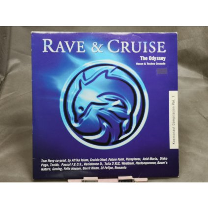 Various Artists ‎– Rave & Cruise - The Odyssey