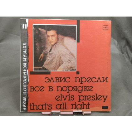 Elvis Presley – That's All Right = Все В Порядке