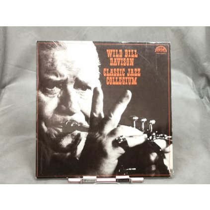 Wild Bill Davison & Classic Jazz Collegium - Wild Bill Davison & Classic Jazz Collegium
