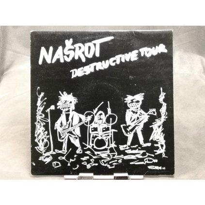 Našrot – Destructive Tour