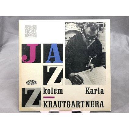 Karel Krautgartner, Jazzový Orchestr Čs. Rozhlasu – Jazz Kolem Karla Krautgartnera